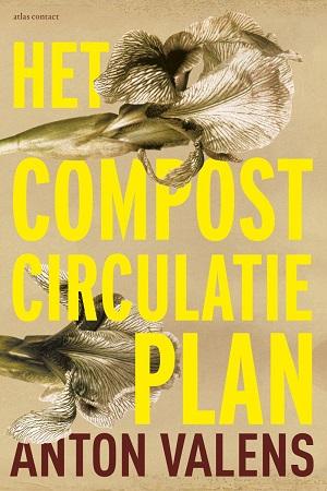 Anton Valens – Het compostcirculatieplan