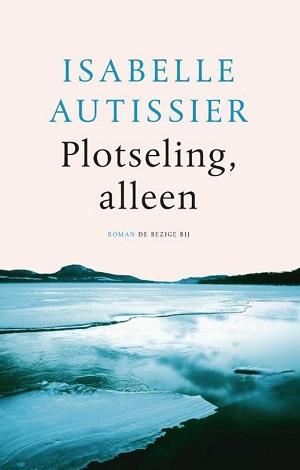 Isabelle Autissier – Plotseling, alleen