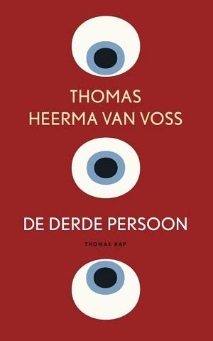 Thomas Heerma van Voss – De derde persoon