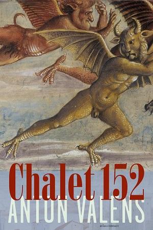 Anton Valens – Chalet 152
