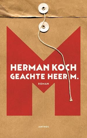 Herman Koch – Geachte heer M.