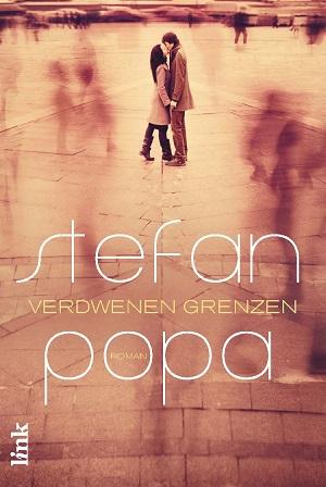 Stefan Popa – Verdwenen grenzen