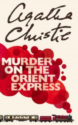 Agatha Christie – Murder on the Orient Express