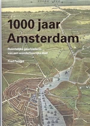 Fred Feddes – 1000 jaar Amsterdam