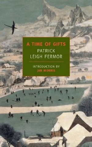 Patrick Leigh Fermor – A time of gifts