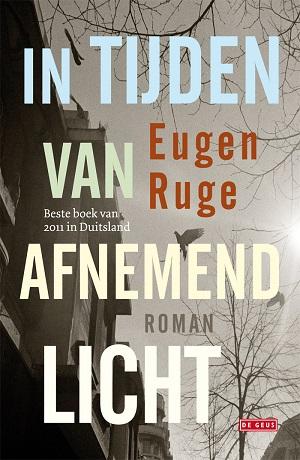 Eugen Ruge – In tijden van afnemend licht