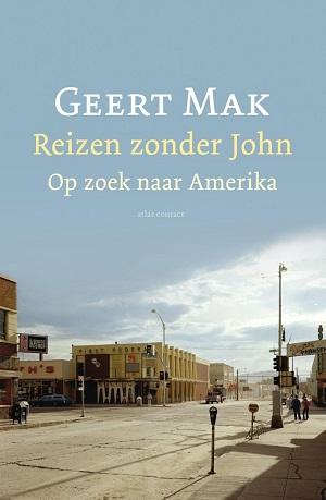 Geert Mak – Reizen zonder John
