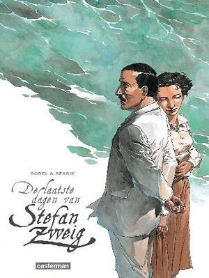 Sorel & Seksik – De laatste dagen van Stefan Zweig